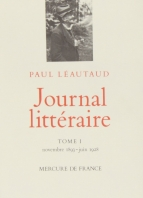 Paul Léautaud. Journal littéraire. Mercure de France.